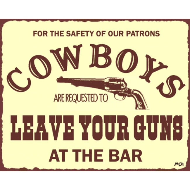 Vintage Metal Art 'Cowboys Leave Guns' Western Retro Tin Sign