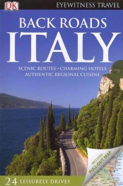 DK Eyewitness Travel Back Roads Italy