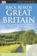 DK Eyewitness Travel Back Roads Great Britain (Paperback)