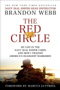 The Red Circle: My Life in the Navy Seal Sniper Corps and How I Trained America's Deadliest Marksmen (Paperback)