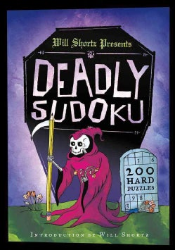 Will Shortz Presents Deadly Sudoku: 200 Hard Puzzles (Paperback)