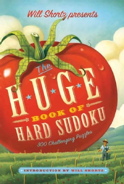 Will Shortz Presents the Huge Book of Hard Sudoku: 300 Challenging Puzzles (Paperback)