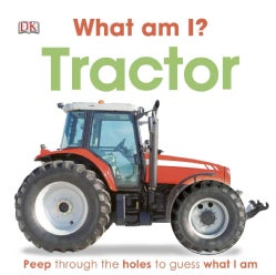 What Am I? Tractor (Board book)