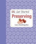 Get Started: Preserving (Hardcover)
