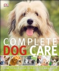 Complete Dog Care (Paperback)
