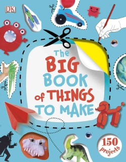 The Big Book of Things to Make (Hardcover)