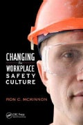 Changing the Workplace Safety Culture (Hardcover)