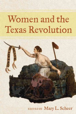 Women and the Texas Revolution (Hardcover)
