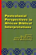 Postcolonial Perspectives in African Biblical Interpretations (Paperback)
