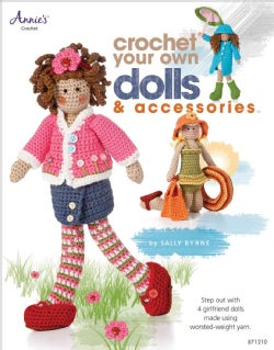Crochet Your Own Dolls & Accessories (Paperback)