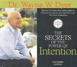 The Secrets of the Power of Intention (CD-Audio)
