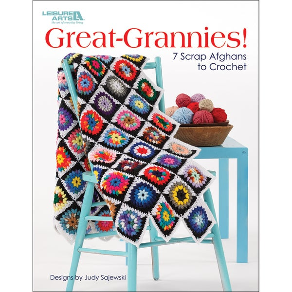 Leisure Arts-Great Grannies! 7 Scrap Afghans