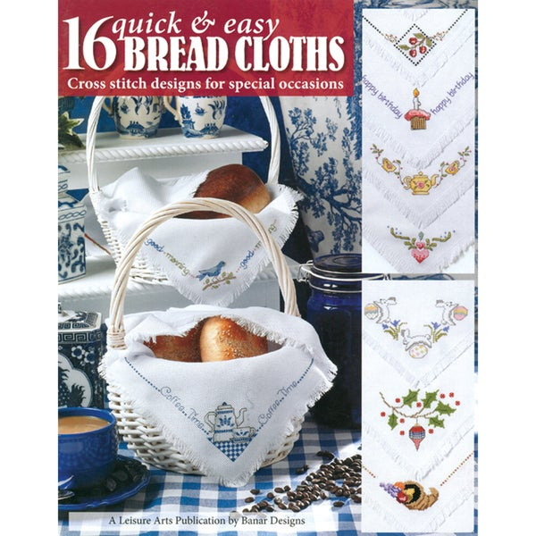 Leisure Arts-16 Quick & Easy Bread Cloths