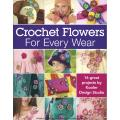 Leisure Arts-Crochet Flowers For Every Wear