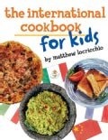 The International Cookbook for Kids (Paperback)