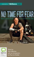No Time for Fear: How a Shark Attack Survivor Beat the Odds (CD-Audio)