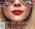 90-Day Geisha (CD-Audio)