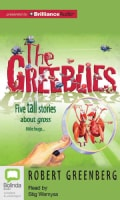 The Greeblies: Five Tall Stories About Gross Little Bugs... (CD-Audio)