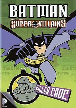 Batman Super Villains: Killer Croc (DVD)