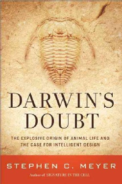 Darwin's Doubt: The Explosive Origin of Animal Life and the Case for Intelligent Design (Hardcover)