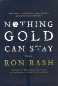 Nothing Gold Can Stay: Stories (Hardcover)