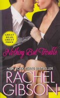 Nothing But Trouble (Paperback)