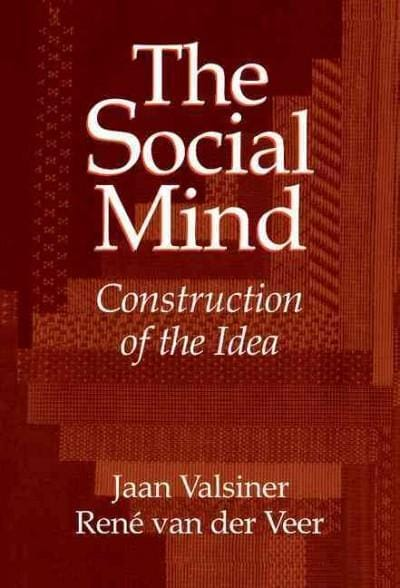 The Social Mind: Construction of the Idea (Hardcover)