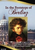 In the Footsteps of Berlioz (DVD)