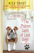 The Patron Saint of Lost Dogs (Paperback)