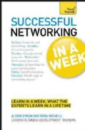 Teach Yourself Successful Networking in a Week (Paperback)