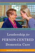 Leadership for Person-Centered Dementia Care (Paperback)