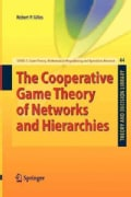 The Cooperative Game Theory of Networks and Hierarchies (Paperback)
