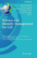 Privacy and Identity Management for Life: 7th Ifip Wg 9.2, 9.6/11.7, 11.4, 11.6 International Summer School, Tren... (Hardcover)