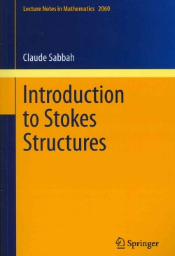 Introduction to Stokes Structures (Paperback)