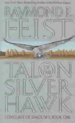 Talon of the Silver Hawk: Conclave of Shadows Book 1 (Paperback)