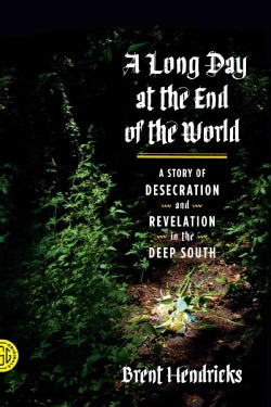 A Long Day at the End of the World (Paperback)