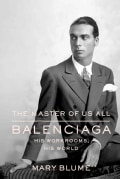The Master of Us All: Balenciaga, His Workrooms, His World (Hardcover)