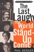 The Last Laugh: The World of Stand-Up Comics (Paperback)