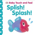 Splish! Splash! (Board book)