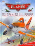 Disney Planes: The Essential Guide (Hardcover)