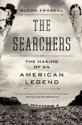 The Searchers: The Making of an American Legend (Hardcover)