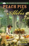 Peach Pies and Alibis (Paperback)