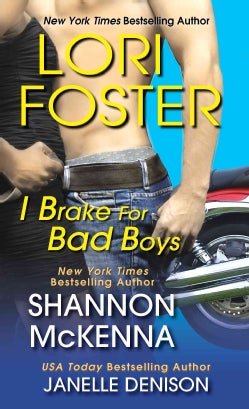 I Brake for Bad Boys (Paperback)