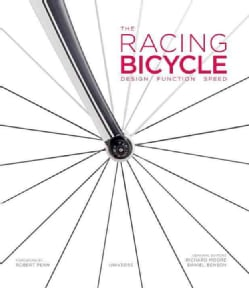 The Racing Bicycle: Design, Function, Speed (Hardcover)