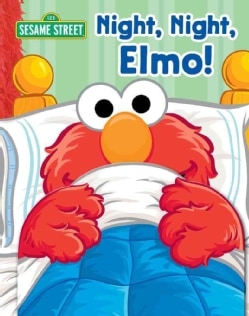 Night, Night, Elmo! (Board book)