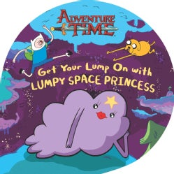 Get Your Lump on with Lumpy Space Princess (Paperback)