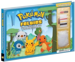 Pokemon Felties: How to Make 16 of Your Favorite Pokemon! (Hardcover)