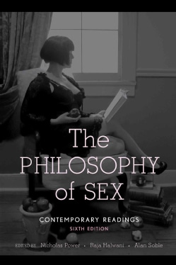 The Philosophy of Sex: Comtemporary Readings (Paperback)