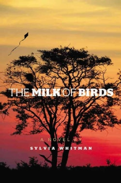 The Milk of Birds (Hardcover)
