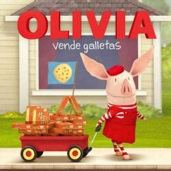 OLIVIA vende galletas / OLIVIA Sells Cookies (Paperback)